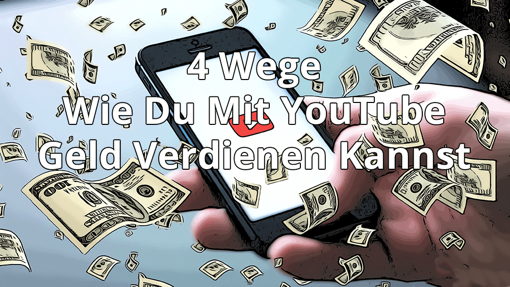ᐅ Ultimative Anleitung: Mit YouTube Geld verdienen - 4 ...